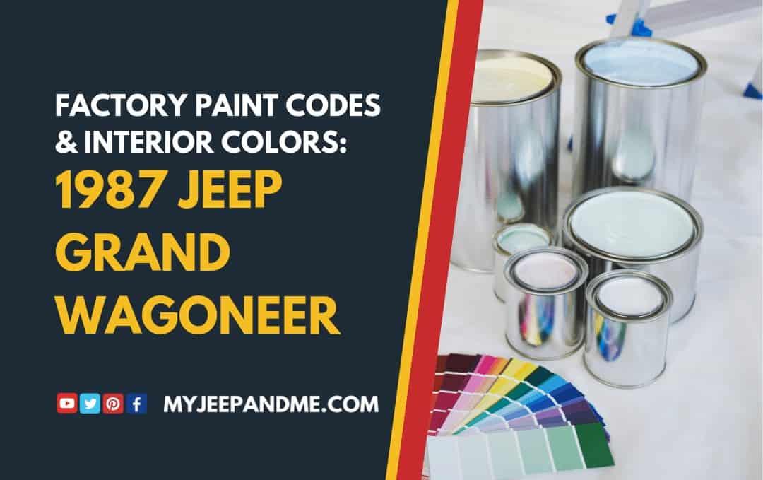 OEM Paint Codes 1987 Jeep Grand Wagoneer