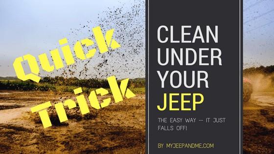 Trick to Deep Clean Under Your Jeep