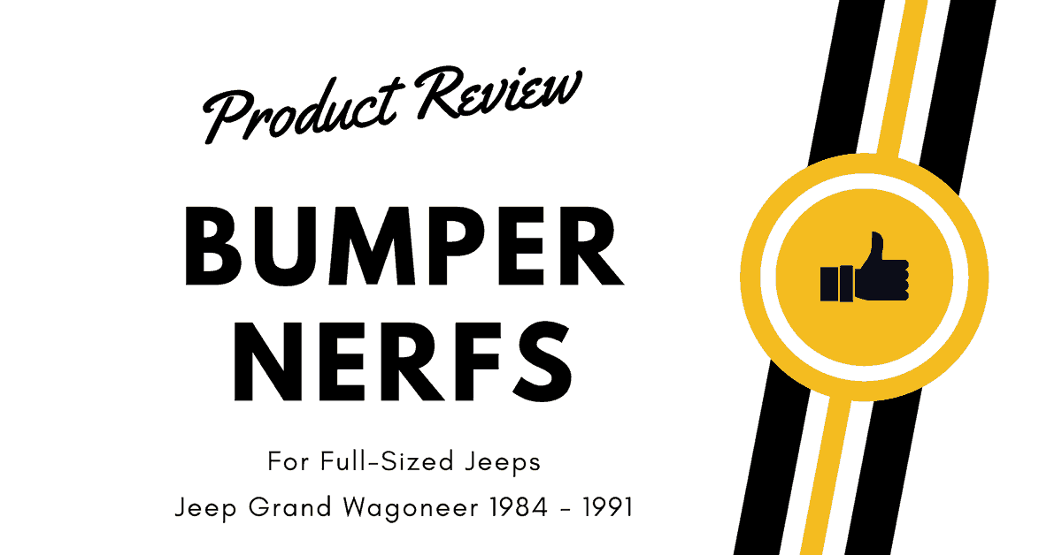 Jeep Grand Wagoneer Bumper Nerfs - Product review by MyJeepandMe.com