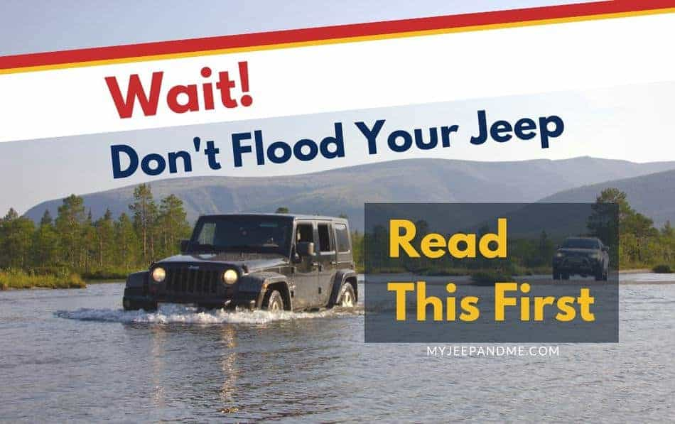 How Deep Can A Jeep Wrangler Go In Water? - My Jeep and Me