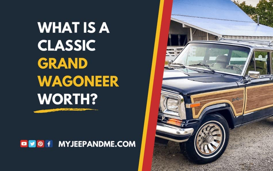 What Is A Jeep Grand Wagoneer Worth