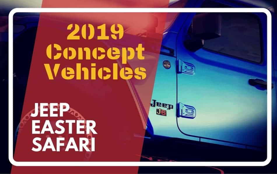 2019 Easter Jeep Safari