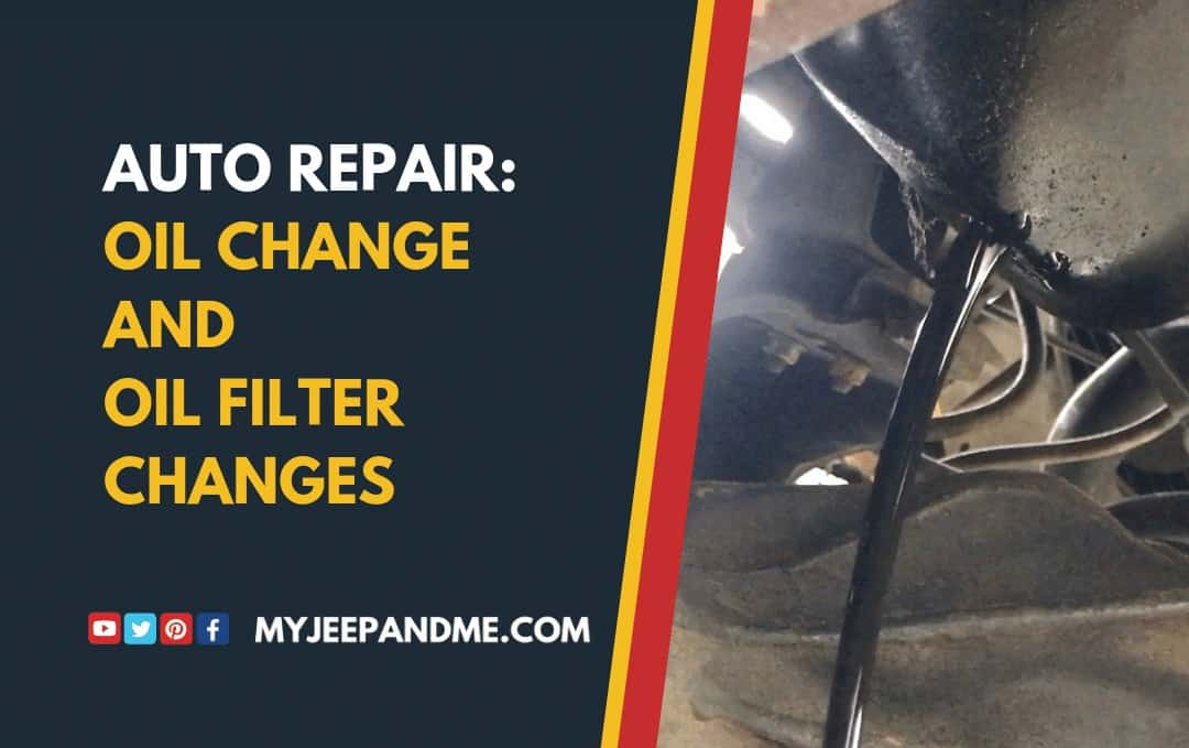 AUTO REPAIR: OIL AND OIL FILTER CHANGES