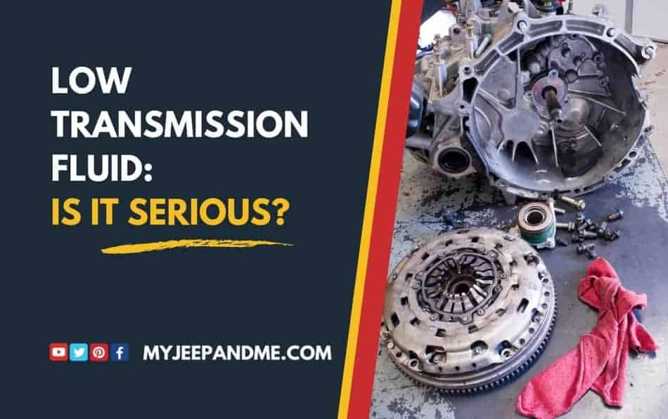 SIGNS OF LOW TRANSMISSION FLUID