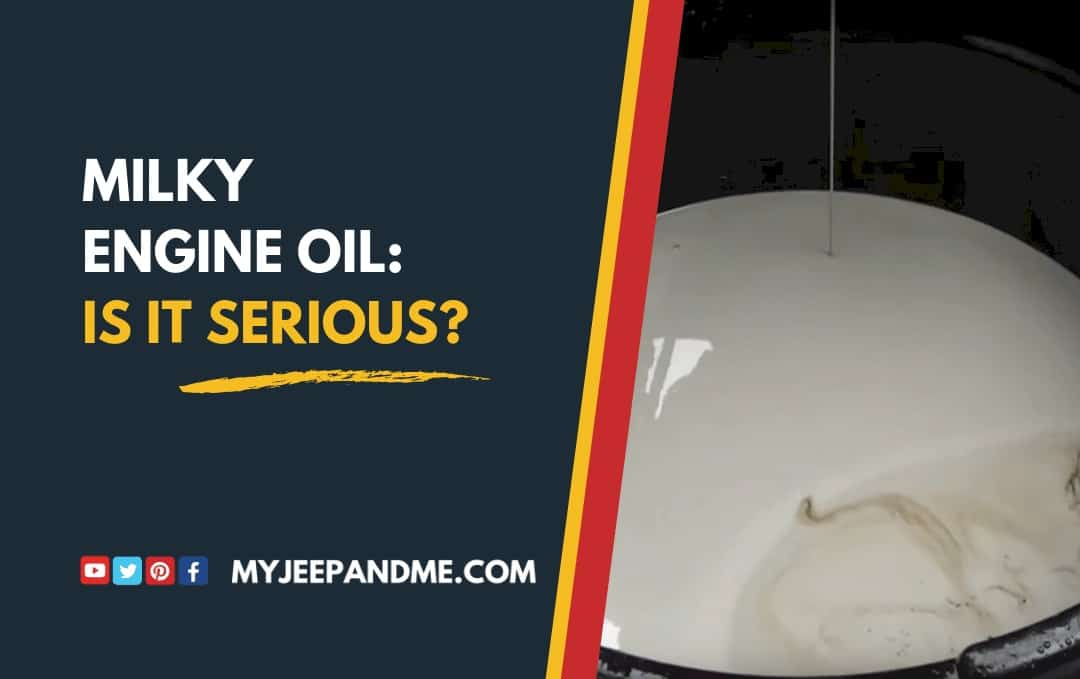 Milky Engine Oil: Is It Serious? Water in Engine Oil