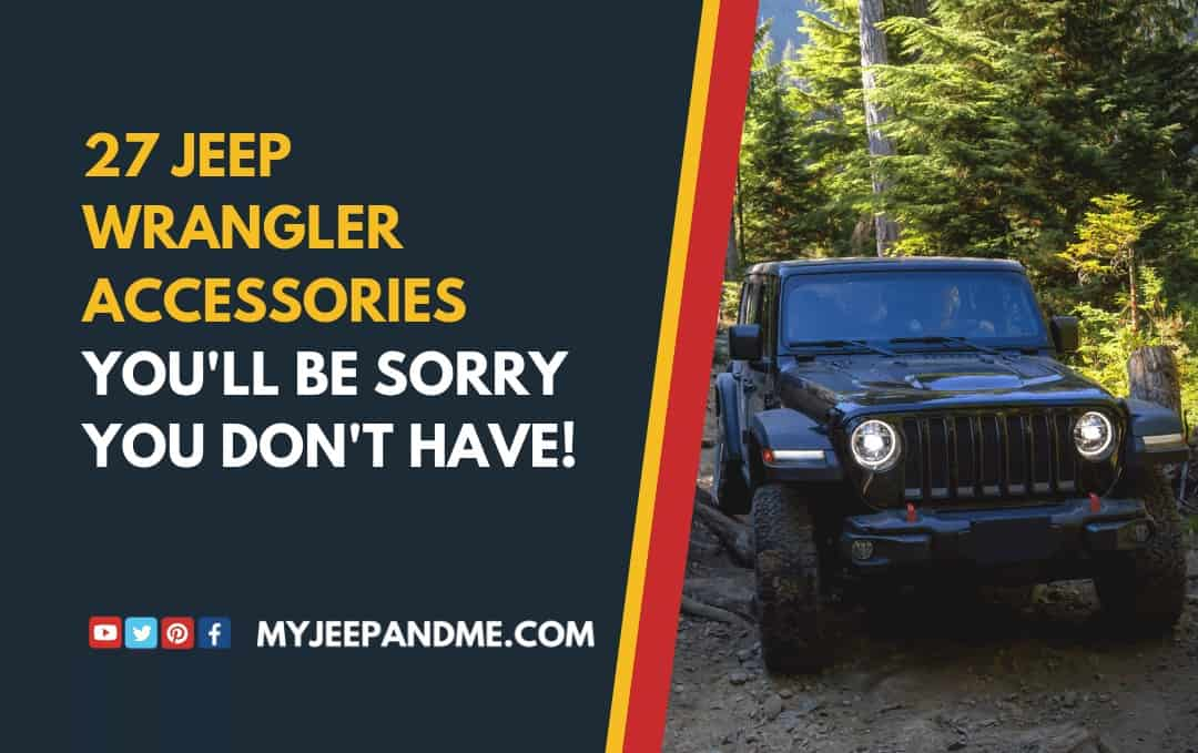 27 Jeep Wrangler Accessories