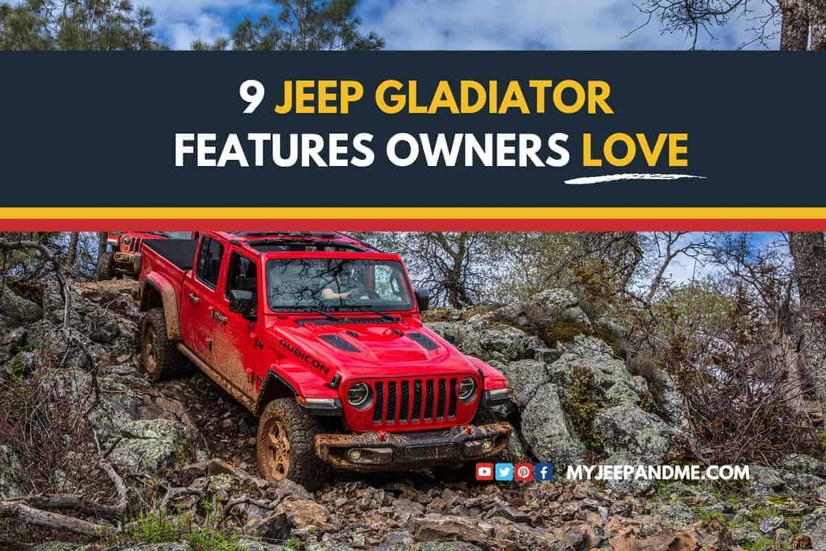 9 Jeep Gladiator Features Owners Love