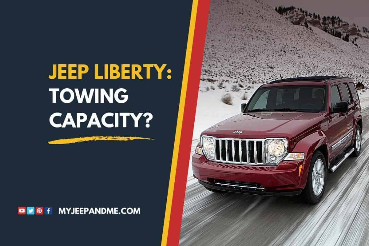 How Much Can A Jeep Liberty Tow?