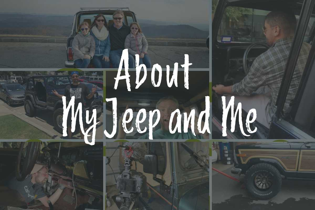 About My Jeep and Me