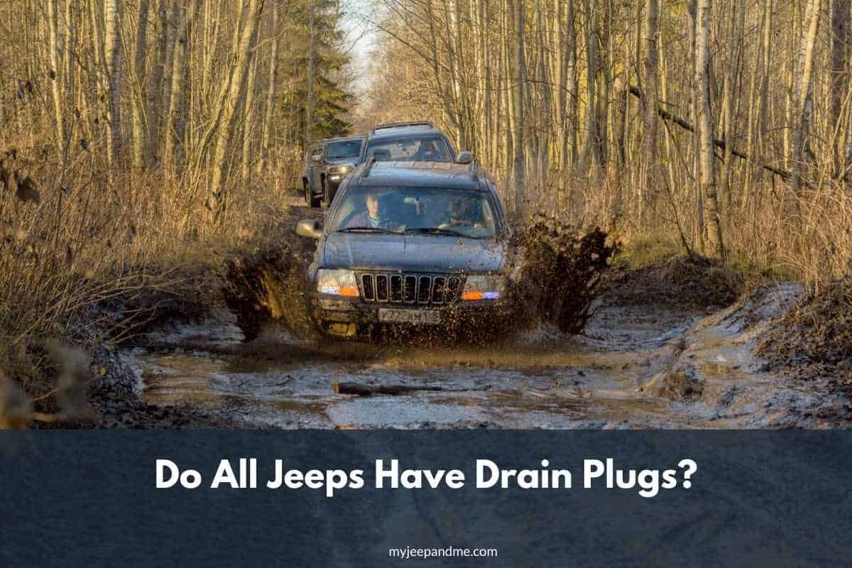 Do All Jeeps Have Drain Plugs? #Jeep #Wrangler #Cherokee