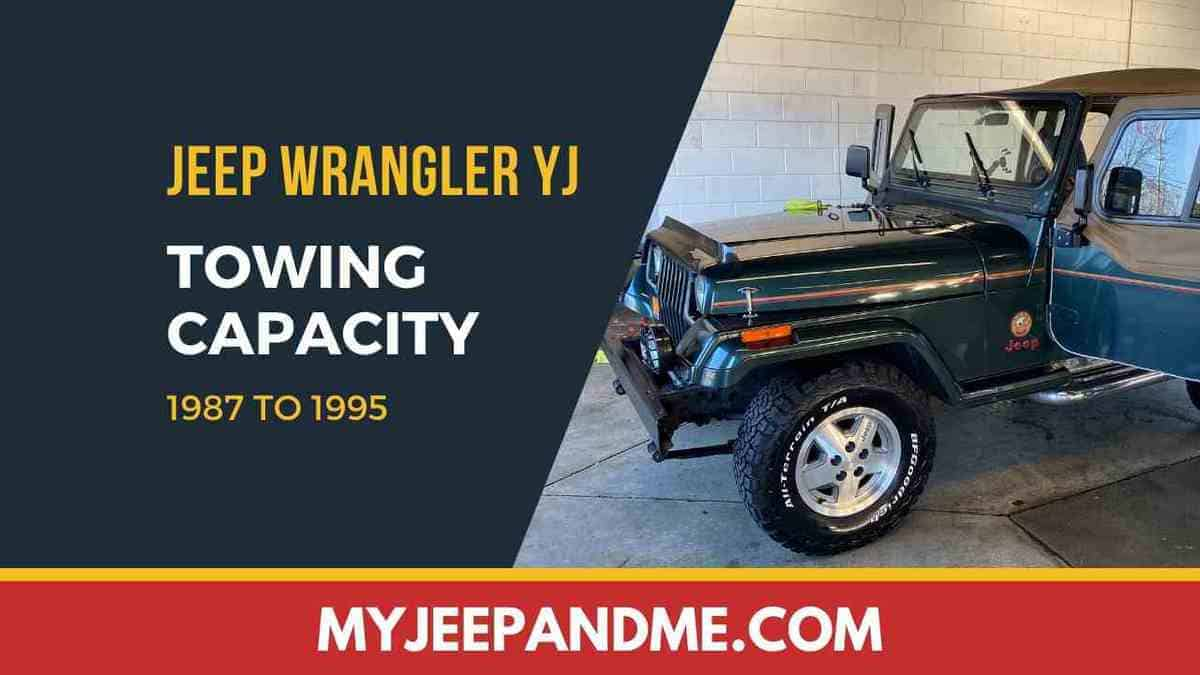 Jeep Wrangler YJ Towing Capacity #Jeep