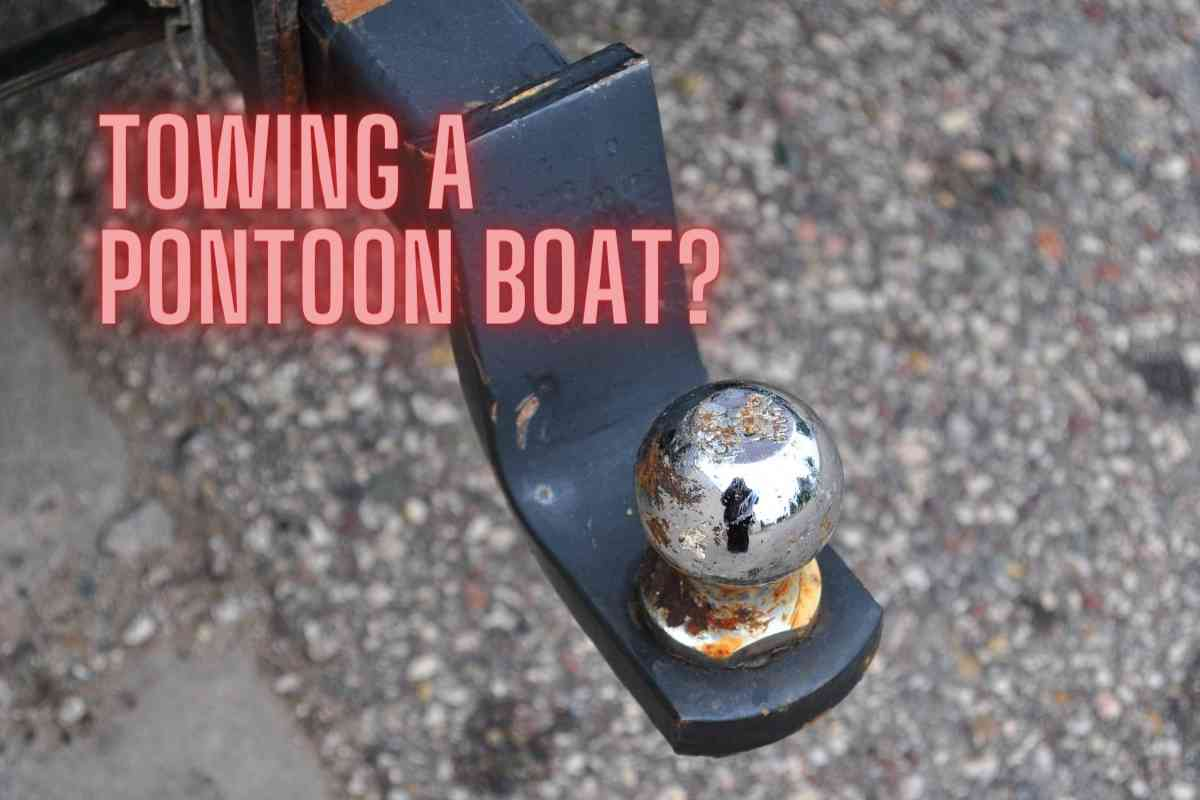 What Can Tow a Pontoon Boat?