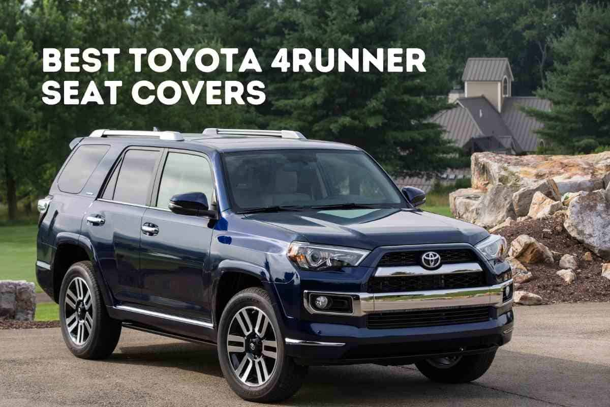 Best Toyota 4Runner Seat Covers