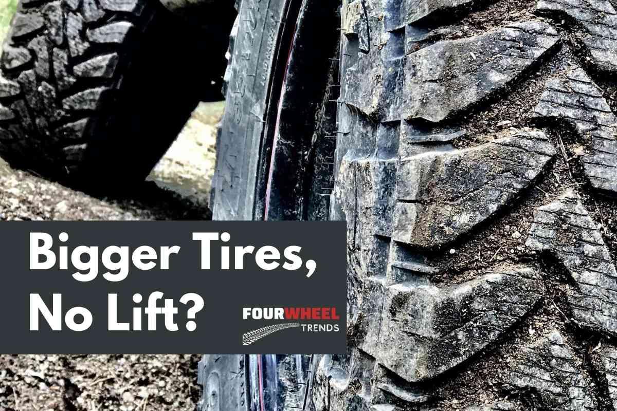 Bigger Tires, Stock Truck, No Lift