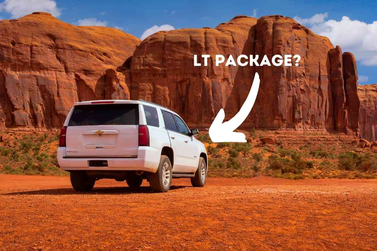 What Does LT Stand for on a Tahoe?