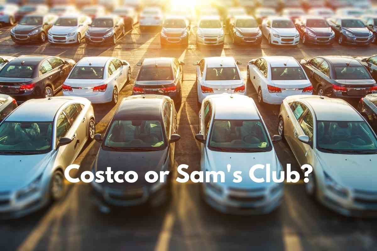 Costco vs. Sams Club, Which One is Better For Buying a New Car, Truck, or SUV?
