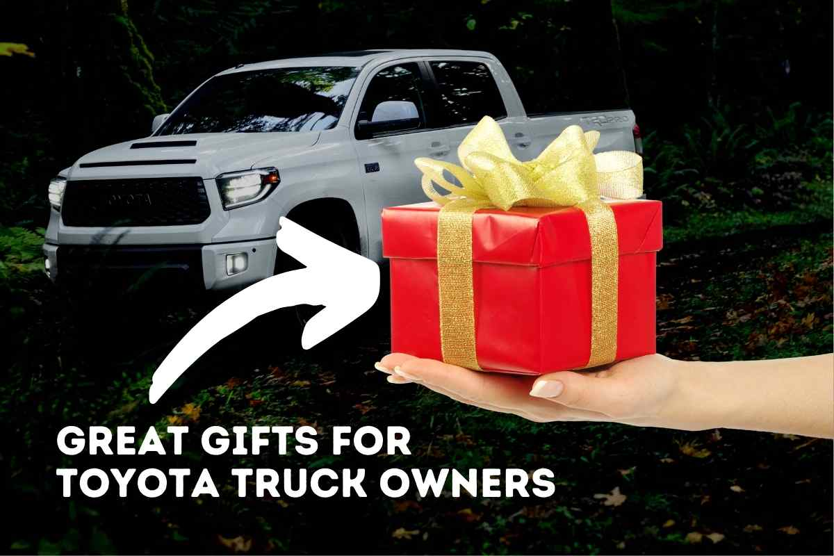 Gifts for Toyota Truck Owners