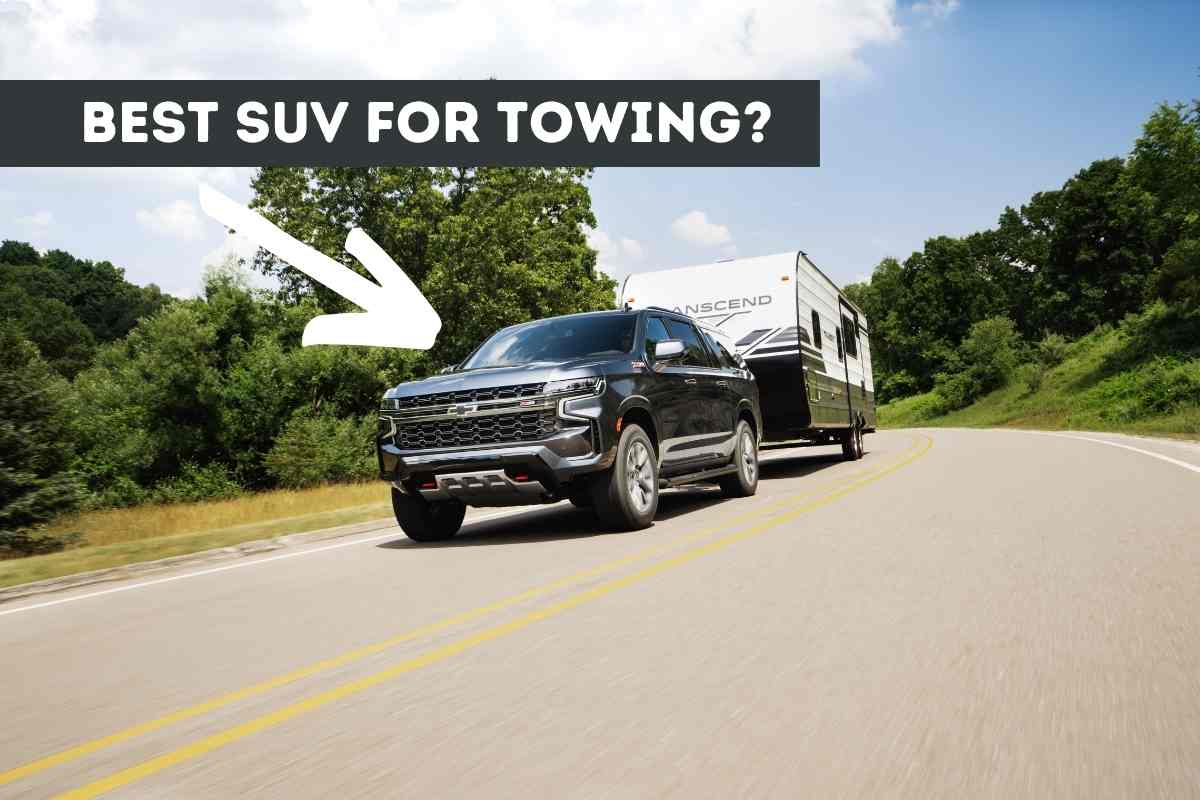 What's The Best Used SUV For Towing? (Solved!)